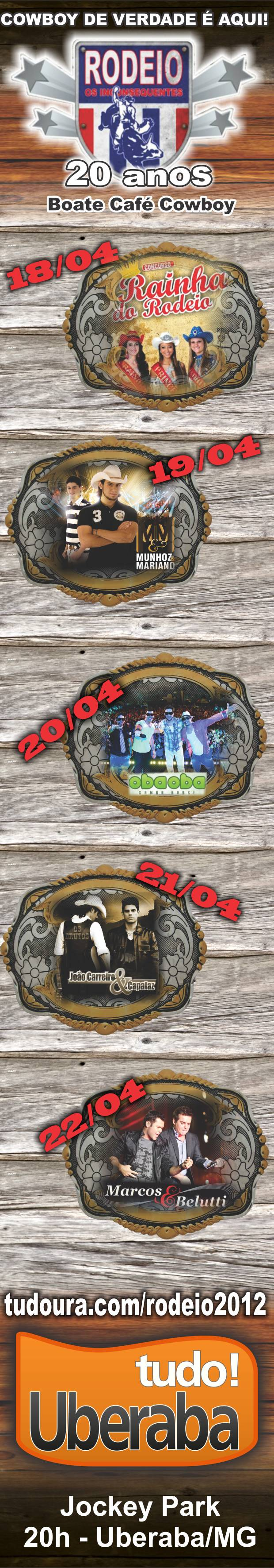 Rodeio Uberaba Os Inconsequentes 2012